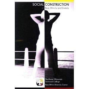 Social Construction Of Race, Ethnicity And Diversity 0558117805 Book Cover