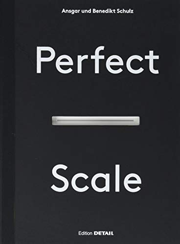 Perfect Scale (DETAIL Special)