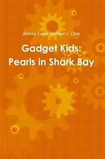 Gadget Kids: Pearls in Shark Bay