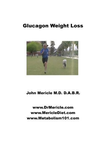 Glucagon Weight Loss Utilizing Your Own Glucagon To Lose Weight (English Edition)