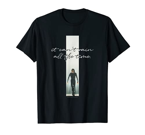 The Crow Can't Rain All The Time T-Shirt