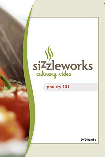 Sizzleworks Culinary Video: Poultry 101