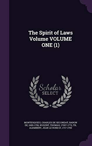 The Spirit of Laws Volume Volume One (1)
