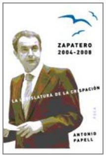 Zapatero, 2004-2008. La legislatura de la crispación: 90 (Investigación)