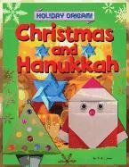 Christmas and Hanukkah Origami (Holiday Origami (Powerkids))