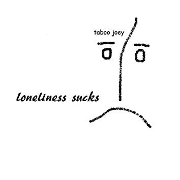 Loneliness Sucks - Single