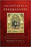 [ [ [ The Lost Keys of Freemasonry[ THE LOST KEYS OF FREEMASONRY ] By Hall, Manly P. ( Author )Sep-01-2006 Paperback