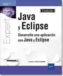 Java y Eclipse - Desarrolle una aplicación con Java y Eclipse (2a edición)