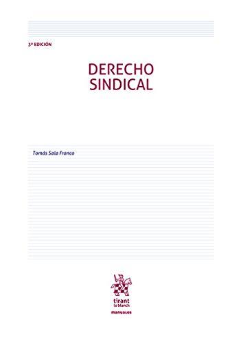 Derecho Sindical 3ª Edición 2020 (Manuales de Derecho del Trabajo y Seguridad Social)
