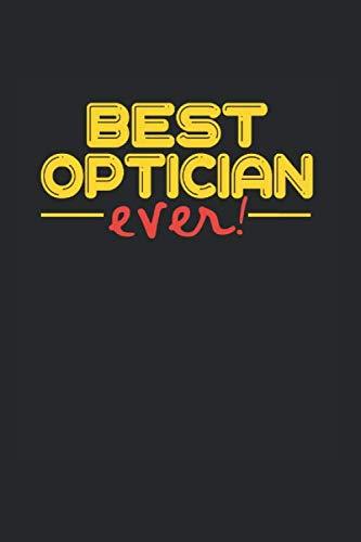 Best ever Optician: NOTIZBUCH für OPTIKER