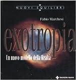 Exotropia. Un nuovo modello della realtà