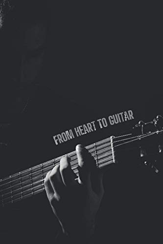 From The Heart On Guitar - Manuscript Paper Notebook (100 pages, 13 staves per page): Guitar Songwriting Tabs Book Paperback