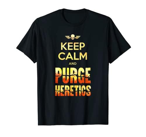 Keep Calm and Purge Heretics - Mini meme para juegos de mesa Camiseta