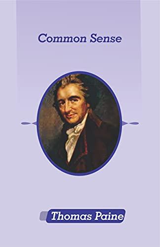 Common Sense byThomas Paine illustrated (English Edition)