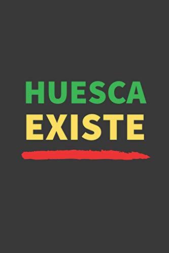 HUESCA EXISTE: CUADERNO DE NOTAS. LIBRETA DE APUNTES, DIARIO PERSONAL O AGENDA DEDICADA A LOS OSCENSES. REGALO DE CUMPLEAÑOS.