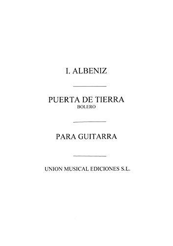 Puerta De Tierra Bolero (garcia Fortea) Guitar - Gitarre - Buch