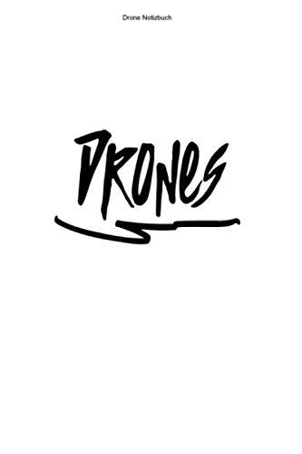 Drone Notizbuch: 100 Seiten | Kariert | Dronenpilot Lustig Fan Fliegen Rennen Dronen Pilot Drone FPV Team Hobby Quadrocopter Geschenk Flug Quadcopter Dronenrennen