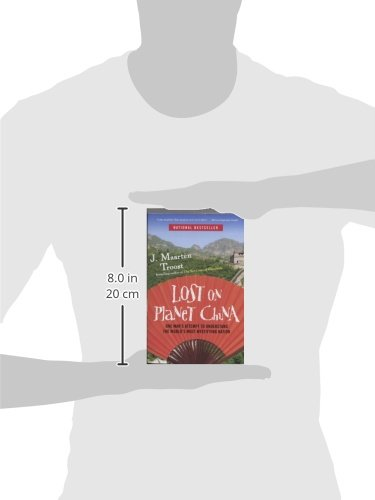 Lost on Planet China: One Man's Attempt to Understand the World's Most Mystifying Nation [Idioma Inglés]