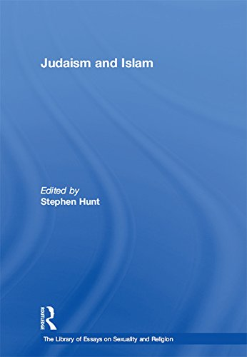 Judaism and Islam (The Library of Essays on Sexuality and Religion) (English Edition)