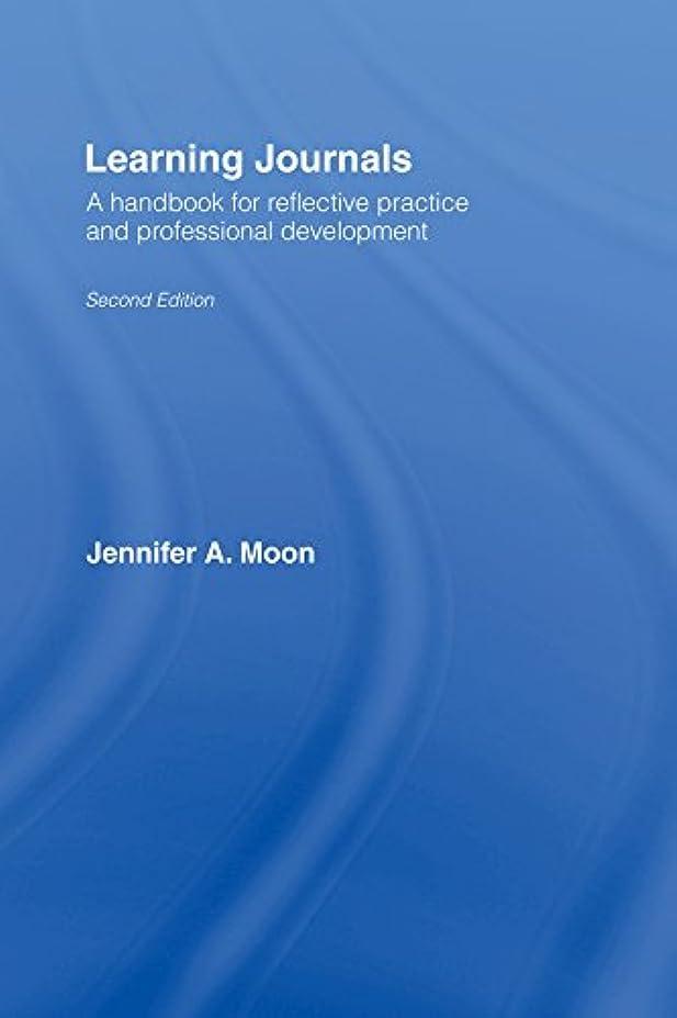 入力調子オーチャードLearning Journals: A Handbook for Reflective Practice and Professional Development (English Edition)