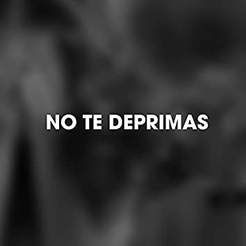 No Te Deprimas