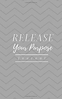 Release Your Purpose Journal: Discover Your Talents, Passions, and God-Given Dreams - Guide and Bullet Journal For Faith-Driven Dreamers