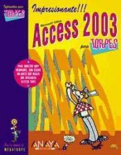 Access 2003 para torpes (Informatica Para Torpes)
