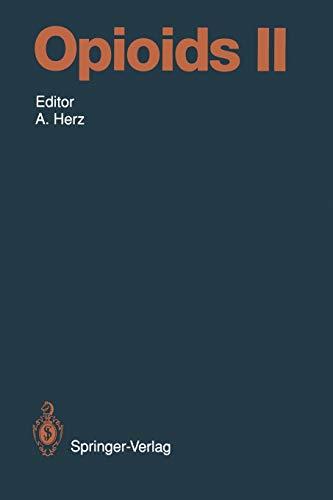 Opioids II (Handbook of Experimental Pharmacology (104 / 2))