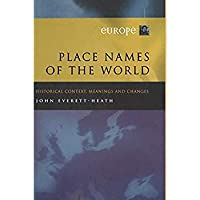 Place Names of the World - Europe: Historical Context Meanings and Changes【洋書】 [並行輸入品]