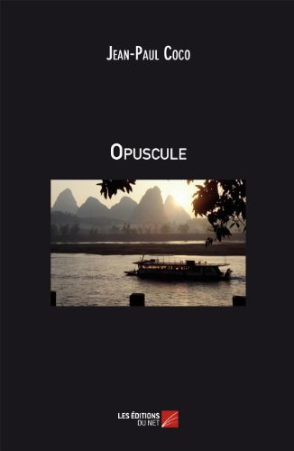 Opuscule (French Edition)