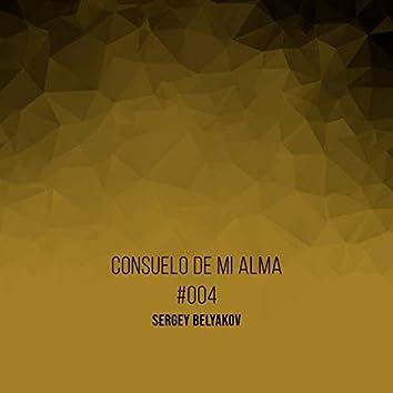 Consuelo De Mi Alma #004