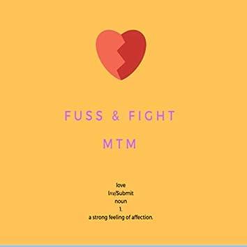 Fuss & Fight