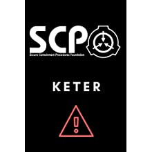 SCP Foundation - Keter Notebook - College-ruled notebook for scp foundation fans - 6x9 inches - 120 pages: Secure. Contain. Protect.