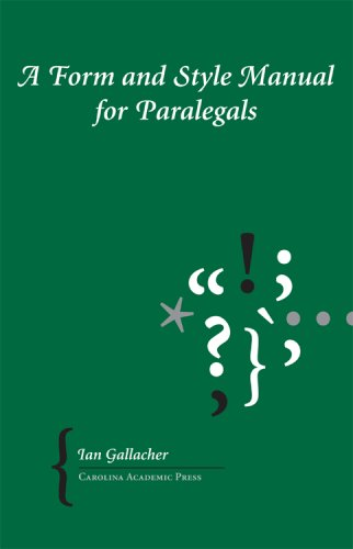 Download A Form and Style Manual for Paralegals 1594603170