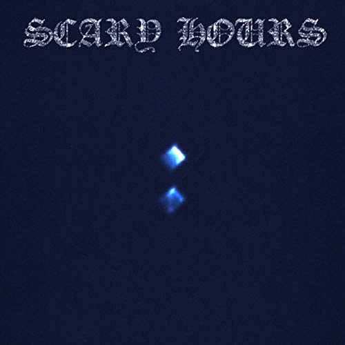 Scary Hours 2 [Explicit]