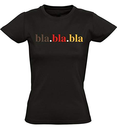 Damen T-Shirt: BlaBlaBla - Shirt für Damen Frau Frauen - Geschenk für Fussball - Deutschland BRD Schwarz Rot Gold Fahne WM EM - Bla Lustig Fun JGA Bier - Streetwear (S)
