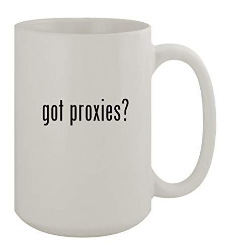 got proxies? - 15oz Ceramic White Coffee Mug, White