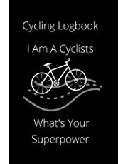 Cycling Log Book: Bicycle Log Journal Gifts For Cyclists Men & Women - Bicycle Maintenance Log Book for Road Bikes & Mountain Bikes - Cyclist Training Journal and Log Book with 120 Pages - 6 x 9 - For Girls & Boys/Kids or Adults.