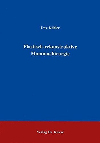 Plastisch-rekonstruktive Mammachirurgie . (HIPPOKRATES)