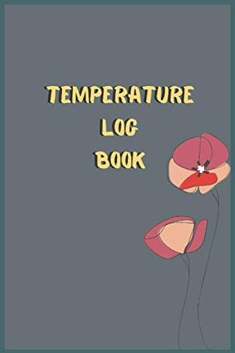 TEMPERATURE LOG BOOK: Daily Food Temperature Log Sheets,Barbecue Book,Refrigerator Temperature Log Sheet,Freezer,Smoker Log Book, Meat ... & more LOG BOOK FOR GRANDPA GRAND MOM