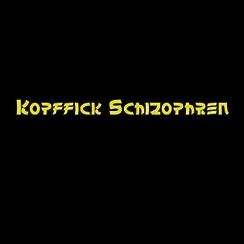 Kopffick schizophren