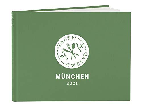 TasteTwelve 2021 München Restaurantführer – 12 Gastronomen laden ein - mehr als ein Gutscheinbuch – perfektes Geschenk für Genießer