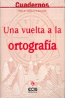 C1:Una vuelta a la ortografía - 9788498260434: Amazon.es: Moliner Sospedra, Juan Luis, Mínguez Gallego, Andrés: Libros