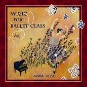 バレエレッスンCD Music for Ballet Class vol.1 星美和