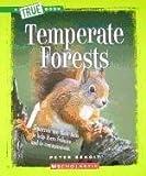Temperate Forests (A True Book)