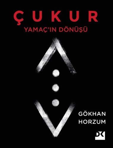Çukur: Yamaç'ın Dönüşü (Turkish Edition)