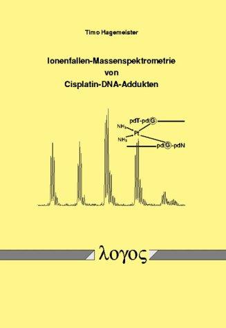 Ionenfallen-Massenspektrometrie von Cisplatin-DNA-Addukten