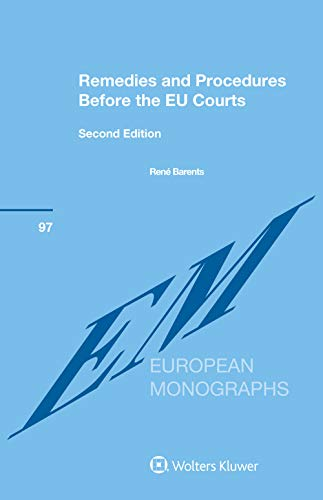 Remedies and Procedures Before the EU Courts (English Edition)