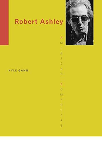Robert Ashley (American Composers)