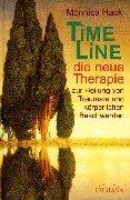 Time Line - Die neue Therapie zur Heilung von Traumata und körperlichen Beschwerden